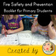 Fire Safety and Prevention for Primary Students