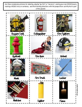 Fire Safety- vocabulary, bingo, following directions, prepositions