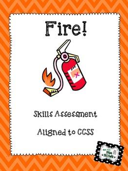 Fire -  Skills Assessment