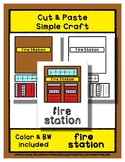 Fire Station - Cut & Paste Craft - Super Easy - Perfect fo