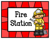 Fire Station (Dramatic Play)