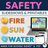 Fire, Sun, Water SAFETY Slideshow for Google Slides™