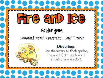 Fire and Ice- Long I spelling Practice Folder Game