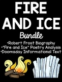 Fire and Ice Poetry Bundle, Paired Passages- Fiction & Non-Fiction, Robert Frost