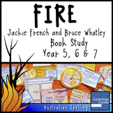 Fire by Jackie French and Bruce Whatley - Picture Book Study