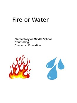 Fire or Water