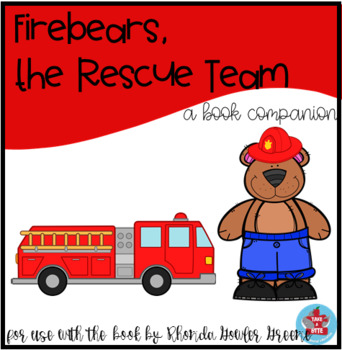 Firebears, the Rescue Team - a book companion