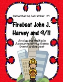 Fireboat John J. Harvey and 9/11: Multiple Accounts of the Same Event Webquest