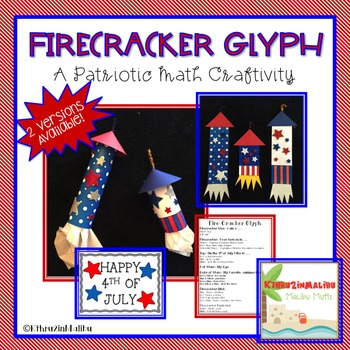 Firecracker Glyph-A Patriotic Math Craftivity