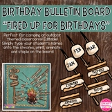 Fired Up for Birthdays: Birthday Bulletin Board Camping an