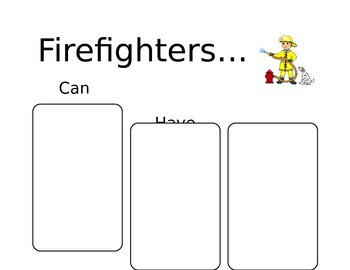 Firefighter Can, Have, Are