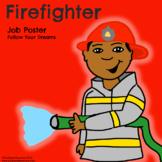 Firefighter - Community Helper Poster