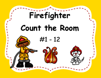 Fire Safety - Firefighter Count the Room
