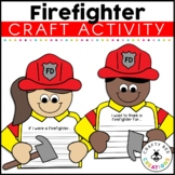 Firefighter Craft   Fire Safety   If I Were a Firefighter Writing Prompts