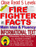 Careers: Firefighter FACTS Main Idea Close Read 5 level passages Info Text