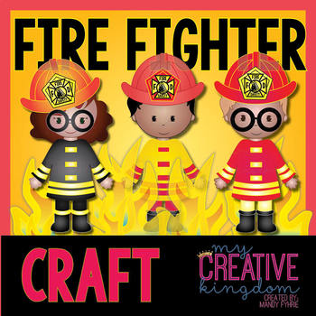 Firefighter Fire Safety Community Helper Craft