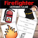 Firefighter Fire Safety ELA Listening Skills Circle Time SPED Autism PreK