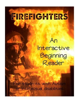 Firefighter Fire Safety Interactive Beginning Reader Book Special Education