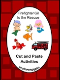 Firefighter Gil to the Rescue Cut Paste Book Study Activit