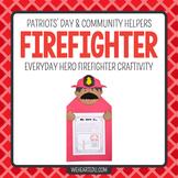 Firefighter Hero {A September 11/ Community Helper Hero Craftivity}