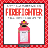 Firefighter Hero {A September 11/ Community Helper Hero Cr