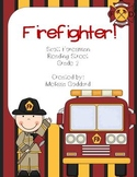 Firefighter! Reading Street : Grade 2