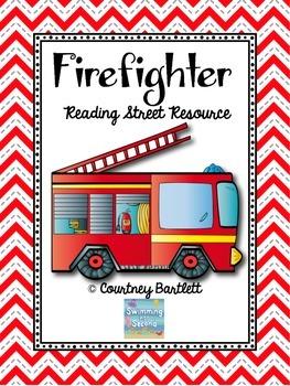 """Firefighter!"" (Reading Street Resource)"
