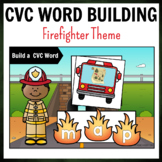 Firefighter Themed CVC Word Building Pack