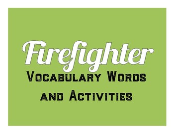 Firefighter Vocabulary and Activities