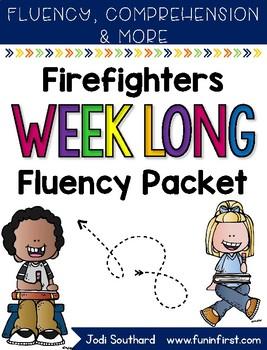 Firefighter Week Long Fluency