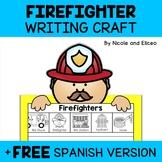 Writing Craft - Firefighter Activity