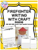 Firefighter Writing and Craft (Community Helpers)