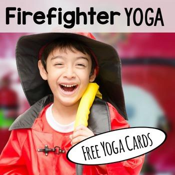 Firefighter Yoga