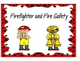 Firefighter and Fire Safety