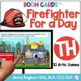 Firefighter for a Day: TH Sound BOOM Cards™️ Distance Learning Speech Therapy
