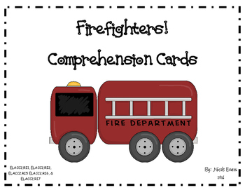 Firefighters! Comprehension Questions