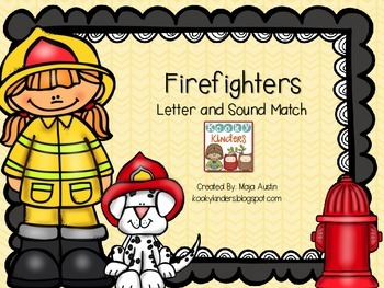 Firefighters Letter and Sound Match