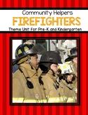 Firefighters Theme Unit for Preschool and Kindergarten