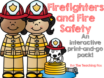 Firefighters and Fire Safety