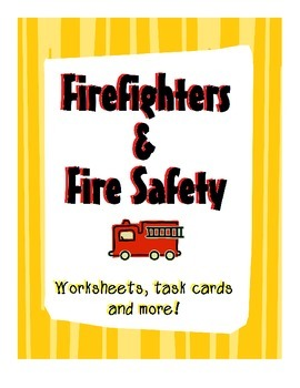 Firefighters and Fire Safety Activities