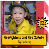 Firefighters and Fire Safety - For PreK and Kindergarten