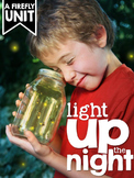 Fireflies {A Complete Non-fiction Resource}
