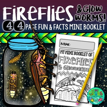Fireflies, Lightning Bugs & Glowworms {Ready, Set, GLOW!  Fun & facts booklet}