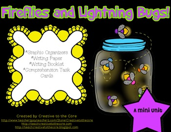 Fireflies & Lightning Bug Mini Unit~ Includes Graphic Orga