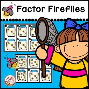 Factors and Multiples: Factors Fireflies Game