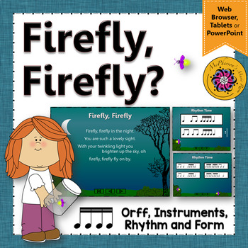 Firefly, Firefly:  Orff, Rhythm, Form and Instruments (six