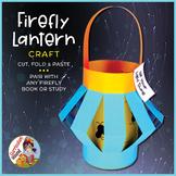 Firefly Lantern - Firefly Craft - Lightning Bug Craft - Pa