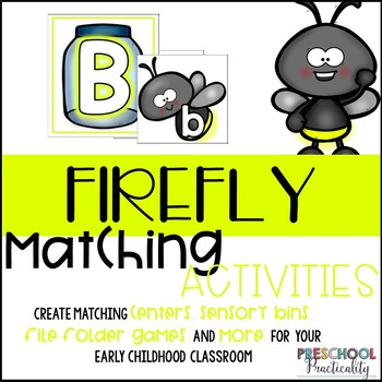 Firefly Summer Matching Activities for Toddlers, Preschool, and PreK