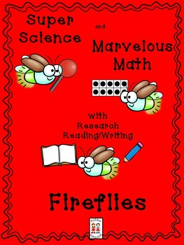 STEM and Fireflies -science, technology, engineering, art and math activities