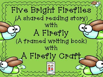 "Firefly Shared Reading - ""Five Bright Fireflies"""